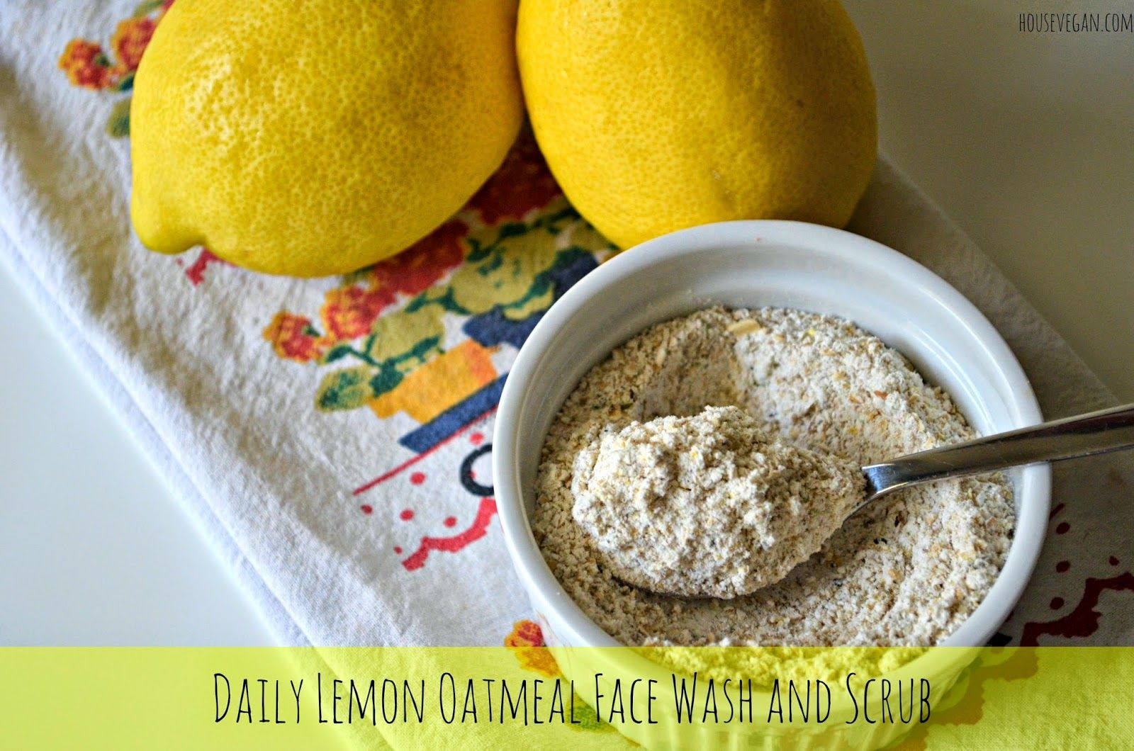 best of Scrub facial and Oats lemon