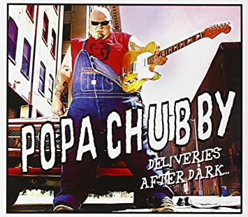 FLAK reccomend Popa chubby deliveries