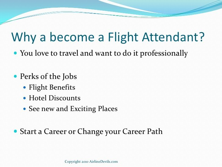 What are the benefits of being a flight attendant